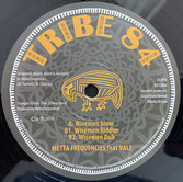 "METTA FREQUENCIES feat. VALE  Wiseman Blow / Dub  Label: Tribe 84 (12"")"
