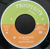 "DELROY WILLIAMS  Scars of War / Version  Label: Prosperity (7"")"