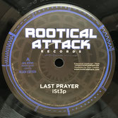 "iSt3p Last Prayer (7"") Rootical Attack"