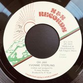 "YVONNE STERLING  Oh Jah  Label: S&S/JFR (7"")"