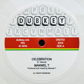 "MANWEL T  Celebration  Label: Dubkey (7"")"