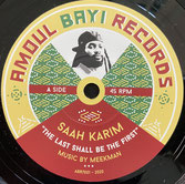 "SAAH KARIM  The Last Shall Be The First / Dub  Label: Amoul Bayi (7"")"