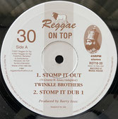 "TWINKLE BROTHERS  Stomp It Out / Dub  Label: Reggae On Top (10"")"