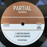 "THE ROOTSMAN  Pass The Chalice / Tribal Dervish  Label: Partial (10"")"