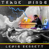 LEWIS BENNETT  TRADE WINDS  Label: LB (LP)