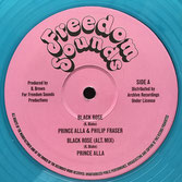 "PRINCE ALLA & PHILIP FRASER  Black Rose / Alt.Mix / Version  Label: Freedom Sounds (12"")"
