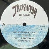 "RAS HASSEN TI, FAR EAST, ROOTS POWA  The Rootsman Style / Dub  Label: Jackhaya (12"")"