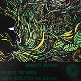 "MIGHTY MASSA feat. RAS KANTO  Peace In The World / Rasta Revolution  Label: Jah Marshall (12"")"