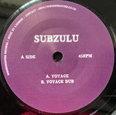 "SUBZULU  Voyage / Dub  Label: WhoDemSound (7"")"