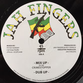 "CRIMESTOPPER Mix Up (12"")  Jah Fingers"