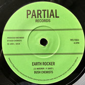 "BUSH CHEMISTS  Earth Rocker (7"")"
