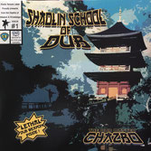 Chazbo - Shaolin School of Dub (Reggae On Top LP)
