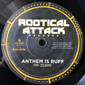 "MR ZEBRE Anthem (Rootical Attack 7"")"