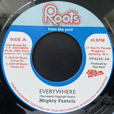 "MIGHTY FANTELS  Everywhere / Version  Label: Roots From The Yard/VP (7"")"
