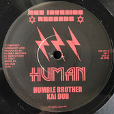 "HUMBLE BROTHER & KAI DUB Human (Dub Invasion 7"")"