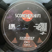 "SCORCHER  Zion Step / Dub  Label: Scorcher HiFi (12"")"