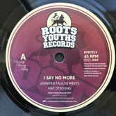 "JENNIFER PAULOS   I Say No More (7"")"