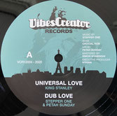 "KING STANLEY  Universal Love / Never Let Me Down  Label: VibesCreator+Chouette (12"")"