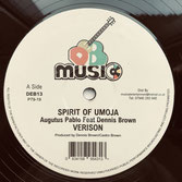 "AUGUSTUS PABLO ft DENNIS BROWN,  DEAN FRASER, NAMBO ROBINSON  Spirit Of Umoja / Idi Amin  Label: DEB Music (12"")"
