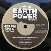 "FAR EAST meets MAFIA & FLUXY,  DUB FOUNDRY  Until Jah Victory  Label: Earth & Power (12"")"
