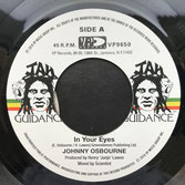 "JOHNNY OSBOURNE, ROOTS RADICS  In Your Eyes / Dub  Label: Jah Guidance (7"")"