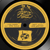 "VIOLINBWOY ft Echo Ranks  Don't Kill Your Brother (Lion's Den 12"")"