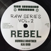 "HUMBLE BROTHER & KAI DUB Rebel (Dub Invasion 7"")"