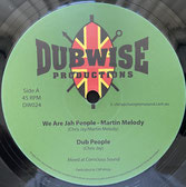 "MARTIN MELODY, MIKE TURNER  We Are Jah People / Can't Stop  Label: Dubwise (12"")"
