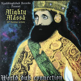 "MIGHTY MASSA ft VARIOUS ARTISTS  World Dub Connection  Label: Nyahbinghidub (2x12"")"