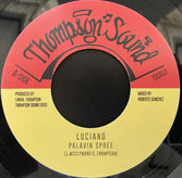 "LUCIANO  Palavin Spree / Dub  Label: Thompson (7"")"