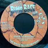 "RAS TEO, LONE ARK  Down In The Middle East / Dub  Label: Bomb Bass (7"")"