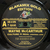 "WAYNE McARTHUR  Culture Fi Real / Dub  Label: Blakamix (7"")"