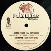 "RANKING FOX In His Name (I-Skankers 12"")"