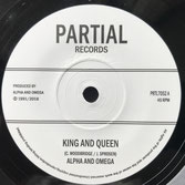"ALPHA & OMEGA  King and Queen (Partial 7"")"