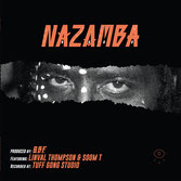 NAZAMBA, O.B.F. ft LINVAL THOMPSON,  SOOM T