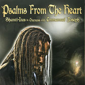 SHANTI-ITES with EMMANUEL JOSEPH  Psalms From The Heart (LP)