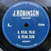 "J ROBINSON  Real Talk (7"")"