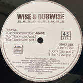 """SHANTI D, WEEDING DUB  Can't Understand / Lion's Claw  Label: Wise & Dubwise (12"""")"""