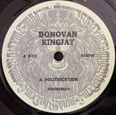 "DONOVAN KINGJAY, DON FE  Politricktion / Flute Mix  Label: WhoDemSound (7"")"