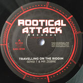 "SENSI T & MR ZEBRE Travelling On The Riddim (7"") Rootical Attack Records"