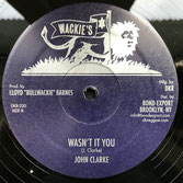 "JOHN CLARKE  Big Leg Mary / Wasn't It You (12"")"