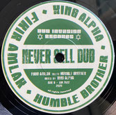 """FIKIR AMLAK, HUMBLE BROTHER,  KING ALPHA  Never Sell Out / Dub  Label: Dub Invasion (7"""")"""