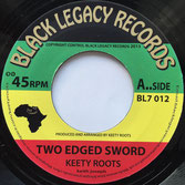Keety Roots Two Edged Sword (Black Legacy)