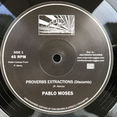"""PABLO MOSES  Proverbs Extractions / Music Is My Desire  Label: Rebirth (10"""")"""