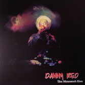 DANNY RED  The Manasseh Files  Label: Ababajahnoi (LP)