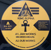 "KING LORENZO, KING ALPHA  Jah Works / Amlak Dub  Label: King Alpha (10"")"