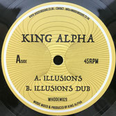 "KING ALPHA  Illusions (7"")"