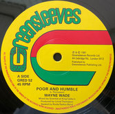 "WAYNE WADE, BUNNIE LIE LIE  Poor and Humble / Babylonian  Label: Greensleeves (12"")"