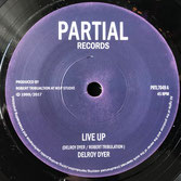 "DELROY DYER & WSP  Live Up (Partial 7"")"