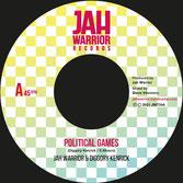 "DIGGORY KENRICK & JAH WARRIOR  Political Games / Dub  Label: Jah Warrior (7"")"